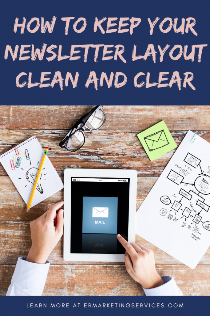How To Keep Your Newsletter Layout Clean and Clear